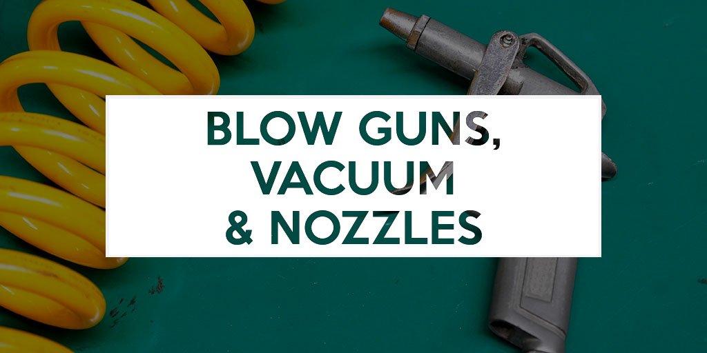 Blow Guns, Vacuum and Nozzles